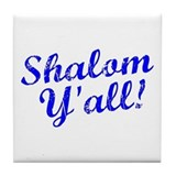 Shalom, Y'all! Tile Coaster