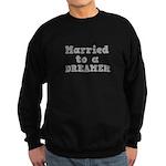 Married to a Dreamer Sweatshirt (dark)