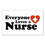 Everyone Loves A Nurse Rectangle Decal
