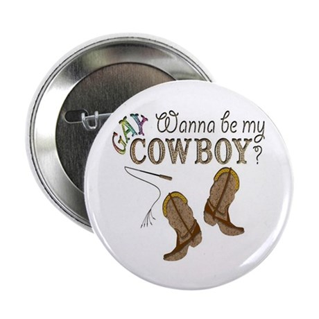 "Be My Gay Cowboy 2.25"" Button (100 pack)"