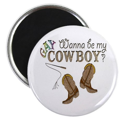 "Be My Gay Cowboy 2.25"" Magnet (100 pack)"