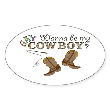 Be My Gay Cowboy Oval Sticker