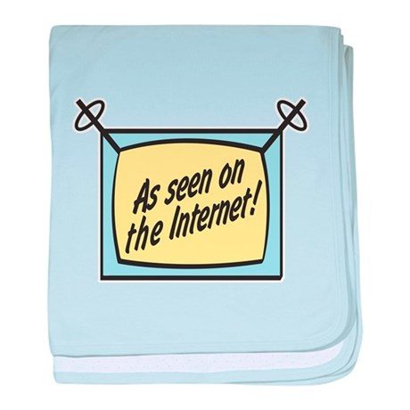 As Seen on the Internet Infant Blanket