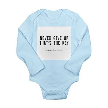 Give Up Quote Long Sleeve Infant Bodysuit