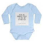 Souls Quote Long Sleeve Infant Bodysuit