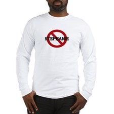Anti-Stephanie Long Sleeve T-Shirt