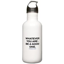BE A GOOD ONE! Water Bottle