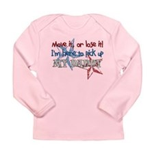 Move it or Lose it Long Sleeve Infant T-Shirt