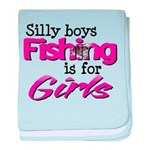 Silly boys, fishing is for girls! baby blanket