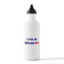 I Love My Brazilian Wife Water Bottle