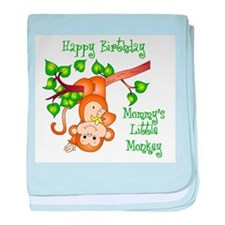 Mommy's lil monkey birthday Infant Blanket