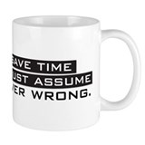 I'm Never Wrong Small Mugs