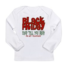 Black Friday Shop 'Till You Drop Long Sleeve Infan