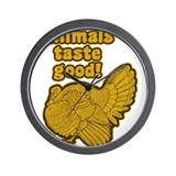 Animals Taste Good Wall Clock