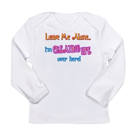 Creating Life Long Sleeve Infant T-Shirt