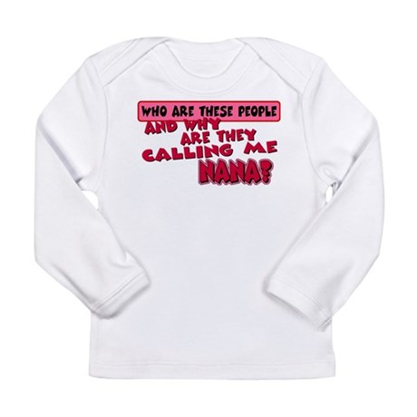 Calling Me Nana Long Sleeve Infant T-Shirt
