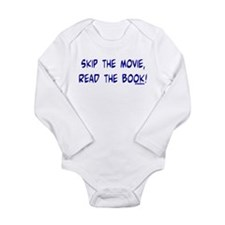 Skip the Movie, Read the Book Long Sleeve Infant B