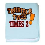 Terrible Twos - Times 2! Infant Blanket