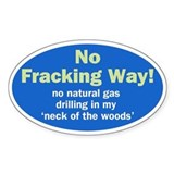 No Fracking Way oval sticker
