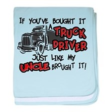 A Truck Driver Like My Uncle baby blanket