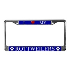 Blue I Love My Rottweilers License Plate Frame