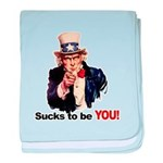 Sucks To Be You (Uncle Sam) Infant Blanket