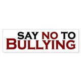 Say No To Bullying Bumper Sticker