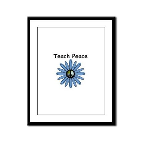 Teach Peace Framed Panel Print