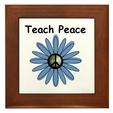 Teach Peace Framed Tile