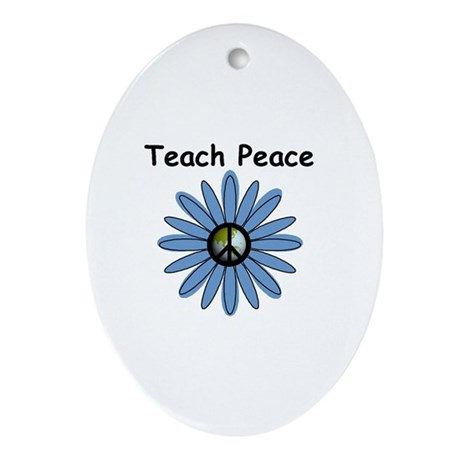 Teach Peace Oval Ornament