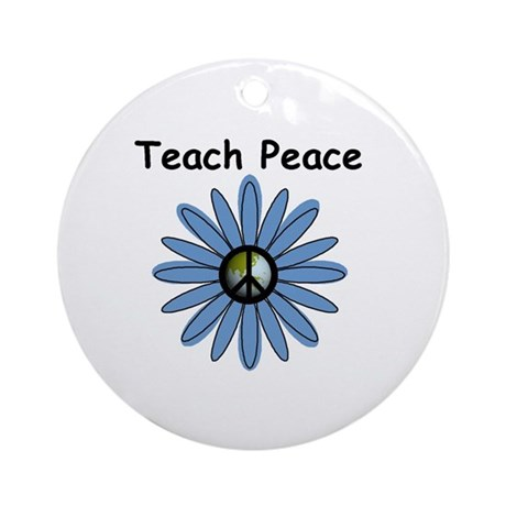 Teach Peace Ornament (Round)