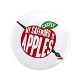 "Castle My Safeword Is Apples 3.5"" Button"