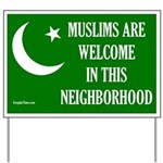 Muslims Are Welcome Yard Sign