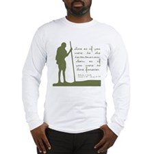 Gandhi Live Quote Long Sleeve T-Shirt