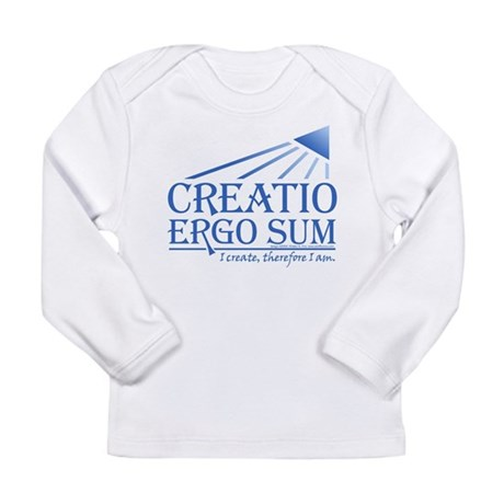 Creatio Ergo Sum Long Sleeve Infant T-Shirt