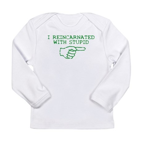 Reincarnated With Stupid Long Sleeve Infant T-Shir