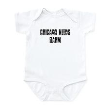Chicago Needs Rahm Infant Bodysuit