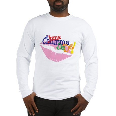 Jumma Chumma Long Sleeve T-Shirt
