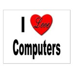 I Love Computers Small Poster