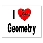 I Love Geometry Small Poster