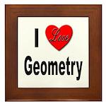 I Love Geometry Framed Tile