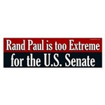 Rand Paul is too Extreme for Senate bumper sticker