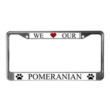 White We Love Our Pomeranian License Plate Frame