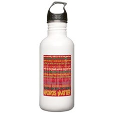 Words Matter Water Bottle