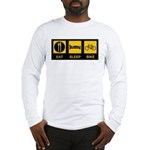 Eat Sleep Bike Long Sleeve T-Shirt