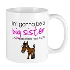 Gonna be a big sister (pony) Mug