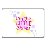I'm the Little Sister Banner