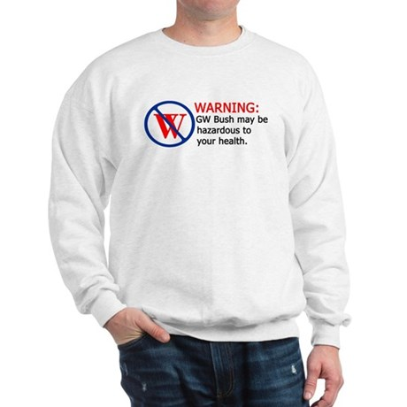 Bush Warning Sweatshirt