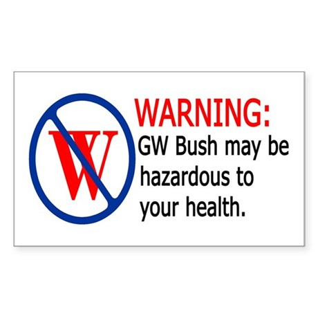 Bush Warning Rectangle Sticker