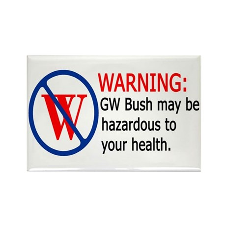 Bush Warning Rectangle Magnet